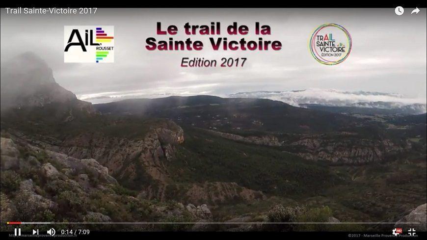 Clip officiel du Trail Sainte Victoire 2017